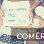 Plano De Negócios Comércio Blog - Contabilidade em Guarulhos - SP | Aliança Contabilidade - Plano de negócios para Comércio – Como elaborar o seu?