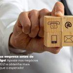 Nao Abra Sua Empresa Antes De Ler Este Artigo Aposte Nos Negocios Em Alta De 2021 E Obtenha Mais Sucesso Do Que O Esperado Post (1) - Quero montar uma empresa - Negócios em alta 2021: conheça quais estarão!