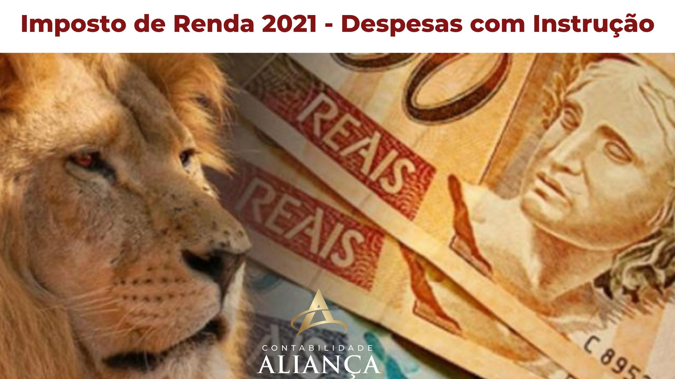 Imposto De Renda 2021 Despesas Com Instrução - Contabilidade em Guarulhos - SP | Aliança Contabilidade - Imposto de Renda 2021 – Despesas com Instrução