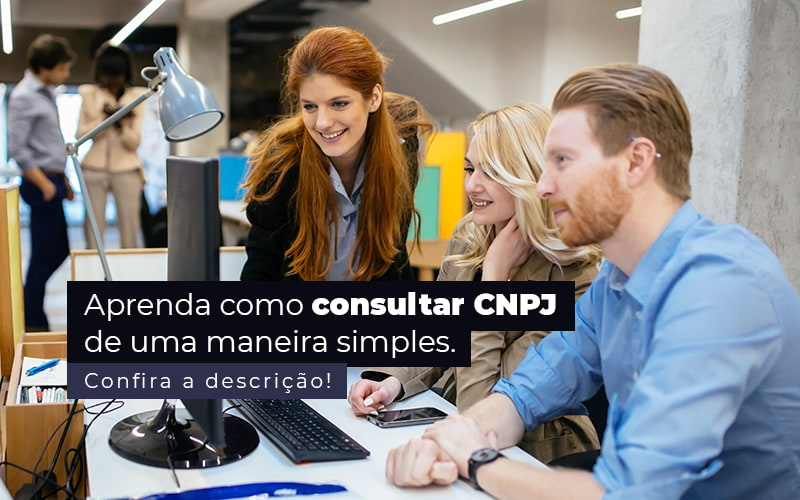 Aprenda Como Consultar Cnpj De Uma Maneira Simples Post 1 - Contabilidade em Guarulhos - SP | Aliança Contabilidade - Como consultar CNPJ de uma forma simples?