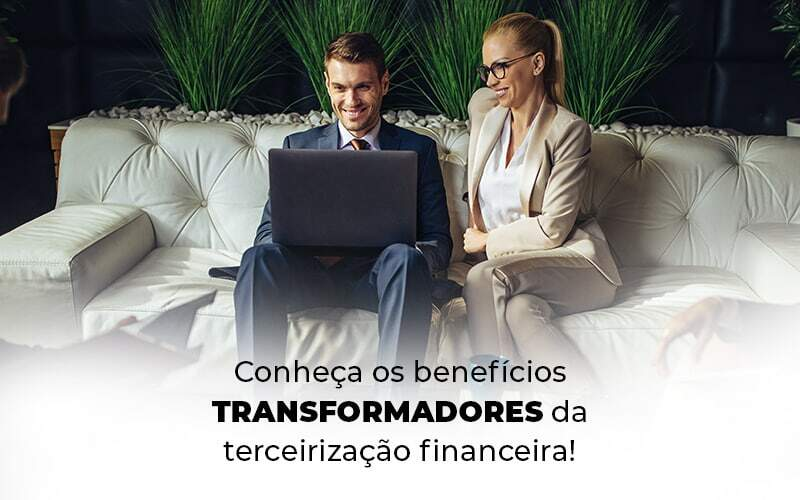 Conheca Os Beneficios Transformadores Da Terceirizacao Financeira Blog 1 - Contabilidade em Guarulhos - SP   Aliança Contabilidade - Terceirização financeira: conheça os benefícios!